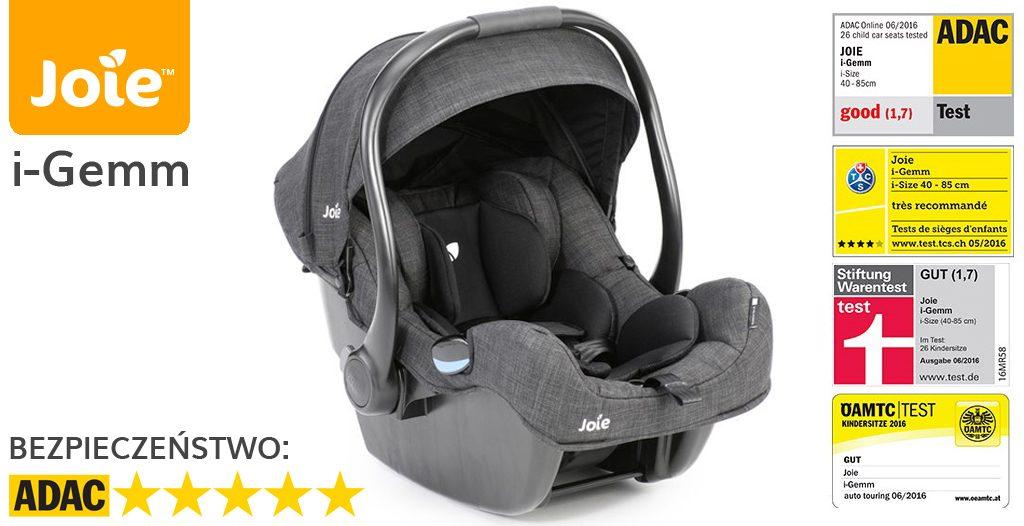 Jaki fotelik samochodowy dla noworodka - Joie i-Gemm